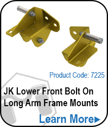 JK Long Arm Bolt On Frame Mounts